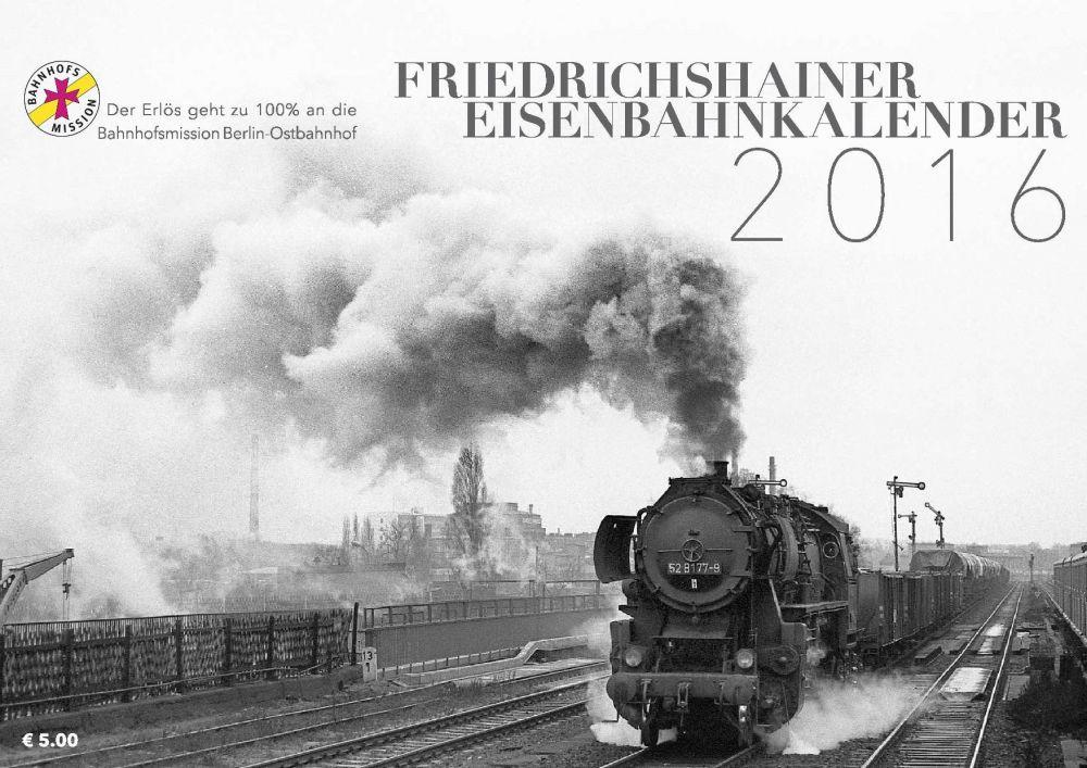 Mit dem Friedrichshainer Eisenbahnkalender Gutes tun!
